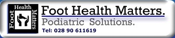 Foot Health Matters    Belfast Podiatrist – Podiatry Orthopaedic Sports